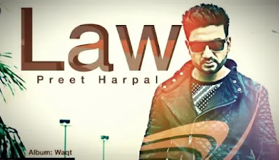 Law Song Lyrics | Preet Harpal | Lyrics2songs