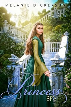 Melanie Dickerson's popular Christian YA fairy tale re-tellings continue with The Princess Spy, an adaptation of The Frog Prince.