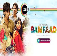 Zee5 Bamfaad 2020 Movie Download, Review Trailer, Cast Crew