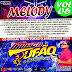 CD MELODY VOL.06 2019 - MEGA TUFÃO O ARRASADOR - DJ ROGER MIX PRODUÇOES