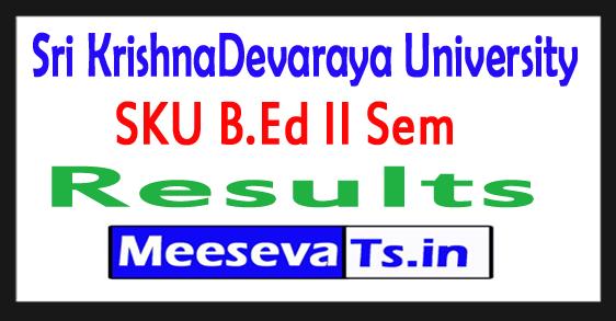 Sri KrishnaDevaraya University B.Ed II Sem Results 2017