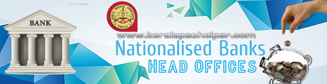 Kerala PSC Economics Notes - 02 (Nationalised Bank Head Offices)