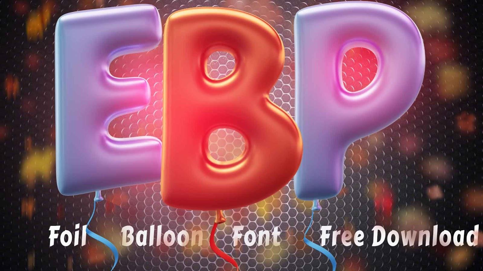 Free Foil Balloon 3D Lettering - Foil Balloon Font Free Download