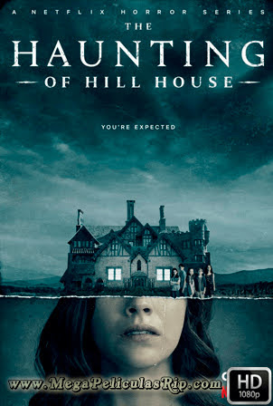 The Haunting Of Hill House [1080p] [Latino-Ingles] [MEGA]