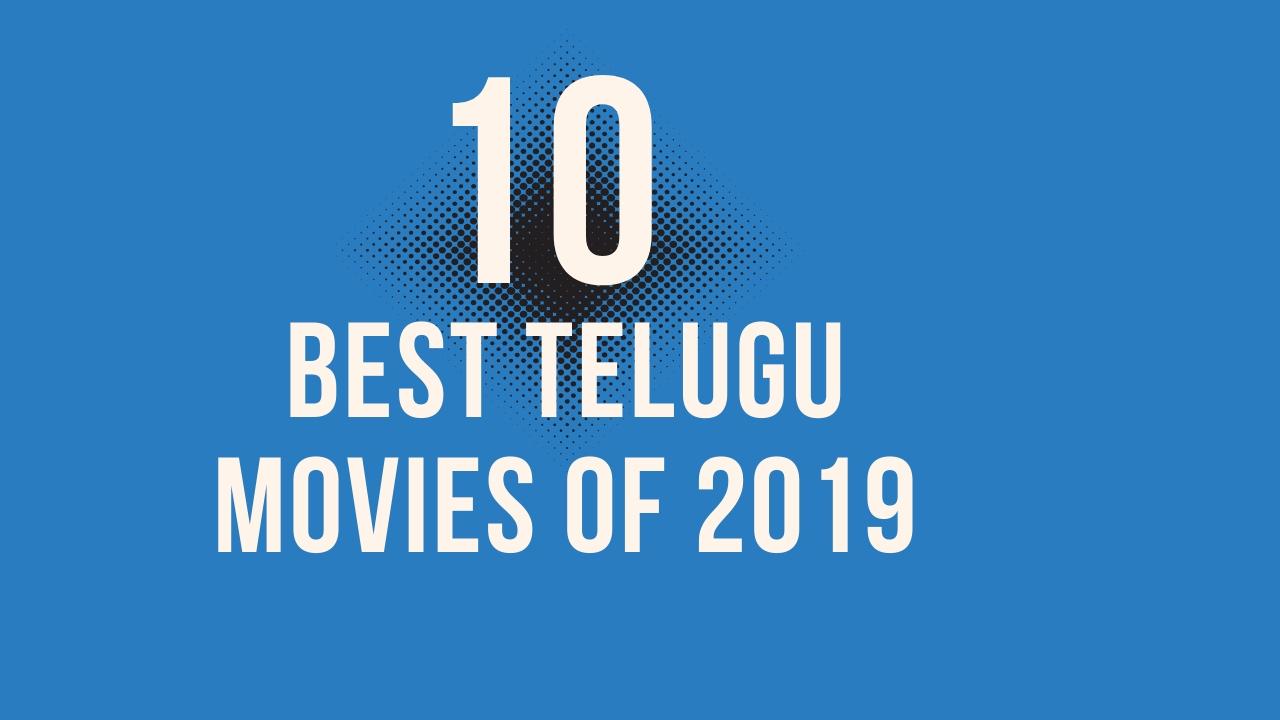 10 Best Telugu Movies of 2019  | Must Watch Telugu Movies of 2019