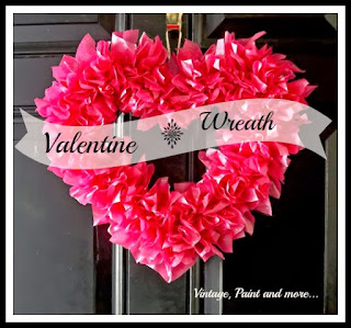 Vintage Paint and more - Valentine wreath made with tissue paper and foam core shape
