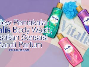 Review Pemakaian Vitalis Body Wash, Rasakan Sensasi Mandi Parfum