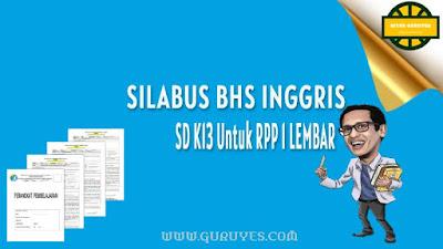 Download silabus Bahasa Inggris Kurikulum  Silabus Bahasa Inggris Kelas 3 SD Semester 1-2