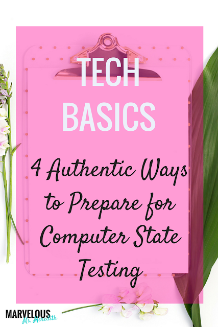 4 AUTHENTIC WAYS TO PREPARE FOR COMPUTER STATE-TESTING