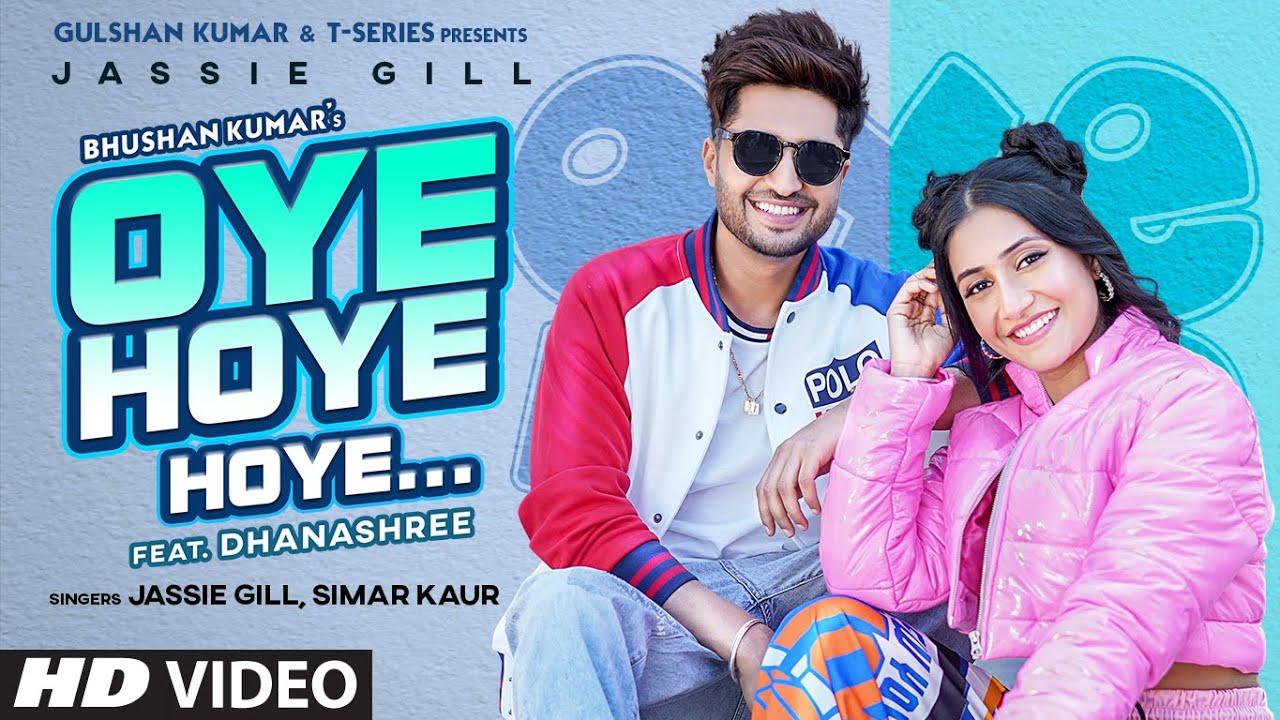 Oye Hoye Hoye Lyrics Jassie Gill x Simar Kaur Punjabi song