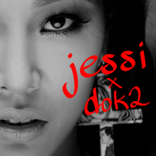 Jessi – Raise Your Heels (Feat. Dok2) – Single