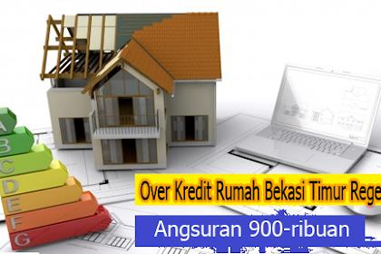 Over Kredit Perumahan Bekasi Timur Regency 5 Angsuran 900Ribuan