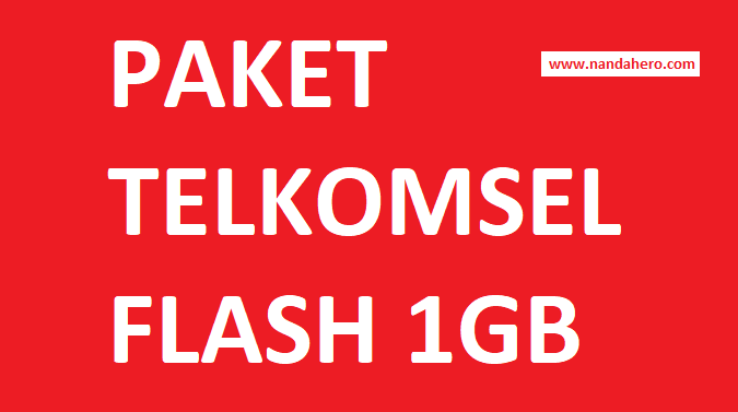 Paket Internet Telkomsel Flash 1GB 15000 Terbaru 2019