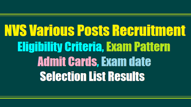nvs various non teaching posts 2017 recruitment test exam pattern scheme of exam, nvs various non teaching posts admit cards results selection list,nvs eligibility criteria,nvs posts online application form