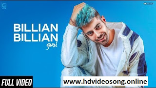 Billian Billian (Official Video) Download In Full Hd