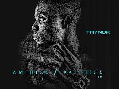 [MUSIC] Tmynor - Am Nice/Was Nice EP