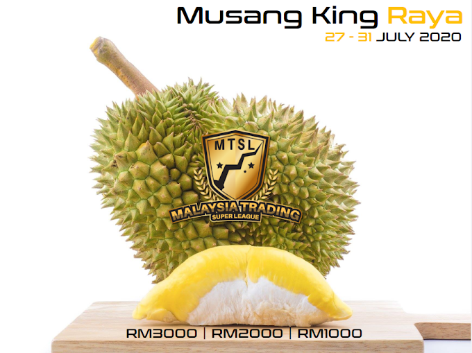 Musang King Raya - contest trading July 2020