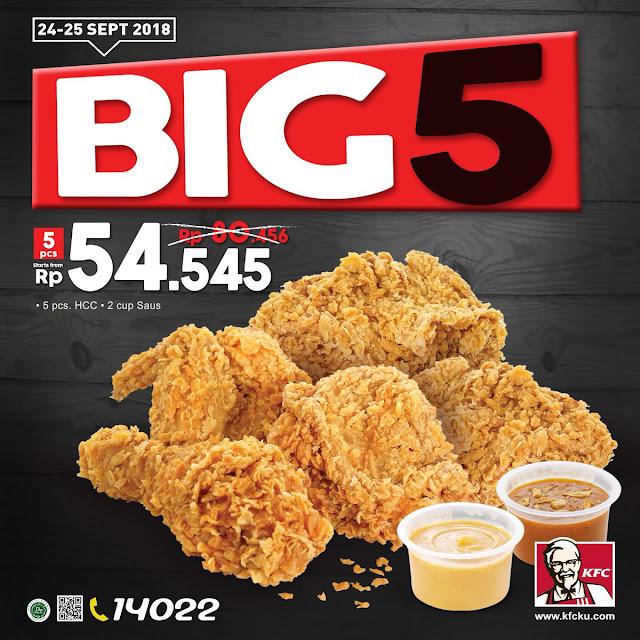 KFC - Promo Menu Baru KFC Big 5 Cuma 54 Ribuan (24 - 25 Sept 2018)