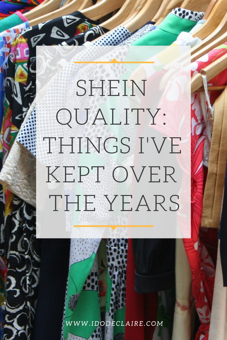 SheIn Quality: Things I've Kept Over the Years