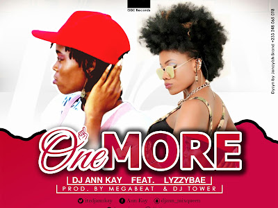 DOWNLOAD MP3: DJ Ann Kay ft. Lizzybae - One More