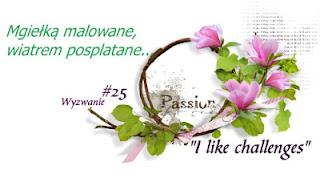 http://like-chellenges.blogspot.com/2017/04/mgieka-malowane-wyzwanie-25.html#comment-form