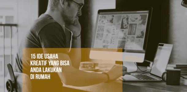 15 Ide Usaha Kreatif yang Bisa Anda Lakukan di Rumah