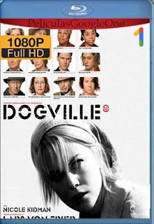 Dogville[2003] [1080p BRrip] [Ingles Subtitulado] [GoogleDrive] LaChapelHD