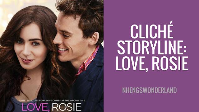 Cliché Storyline: Love, Rosie