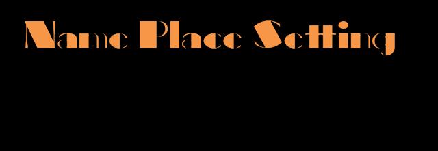 name place setting