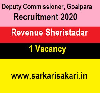 Deputy Commissioner, Goalpara Recruitment 2020 - Apply For Revenue Sheristadar Post
