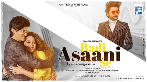 badi asaani se lyrics danish alfaaz
