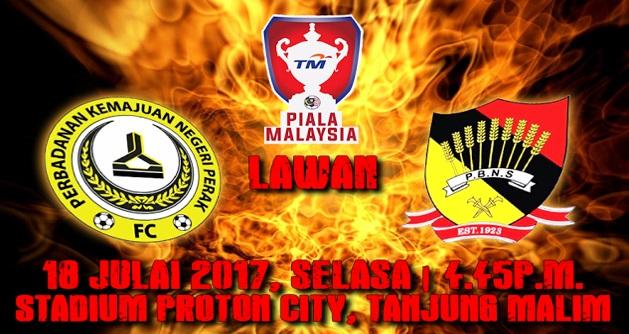 Live Streaming PKNP FC vs Negeri Sembilan 18.7.2017 Piala Malaysia