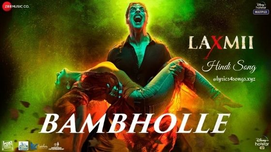 BAM BHOLE LYRICS - Laxmii Bomb | Lyrics4songs.xyz