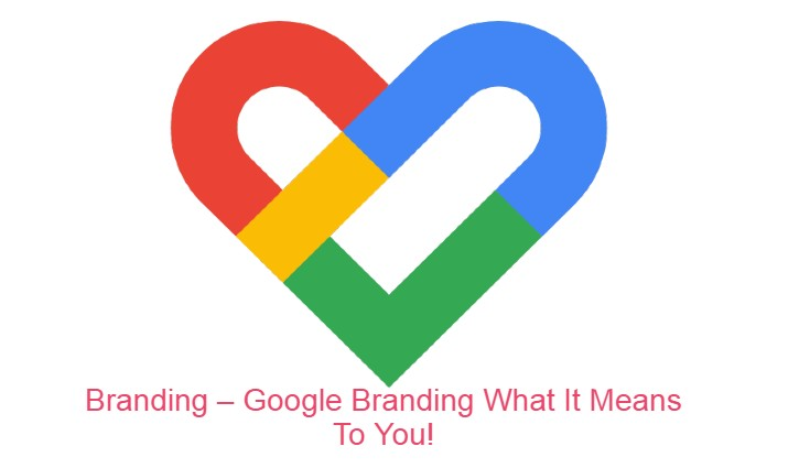 Google-Branding-What-It-Means