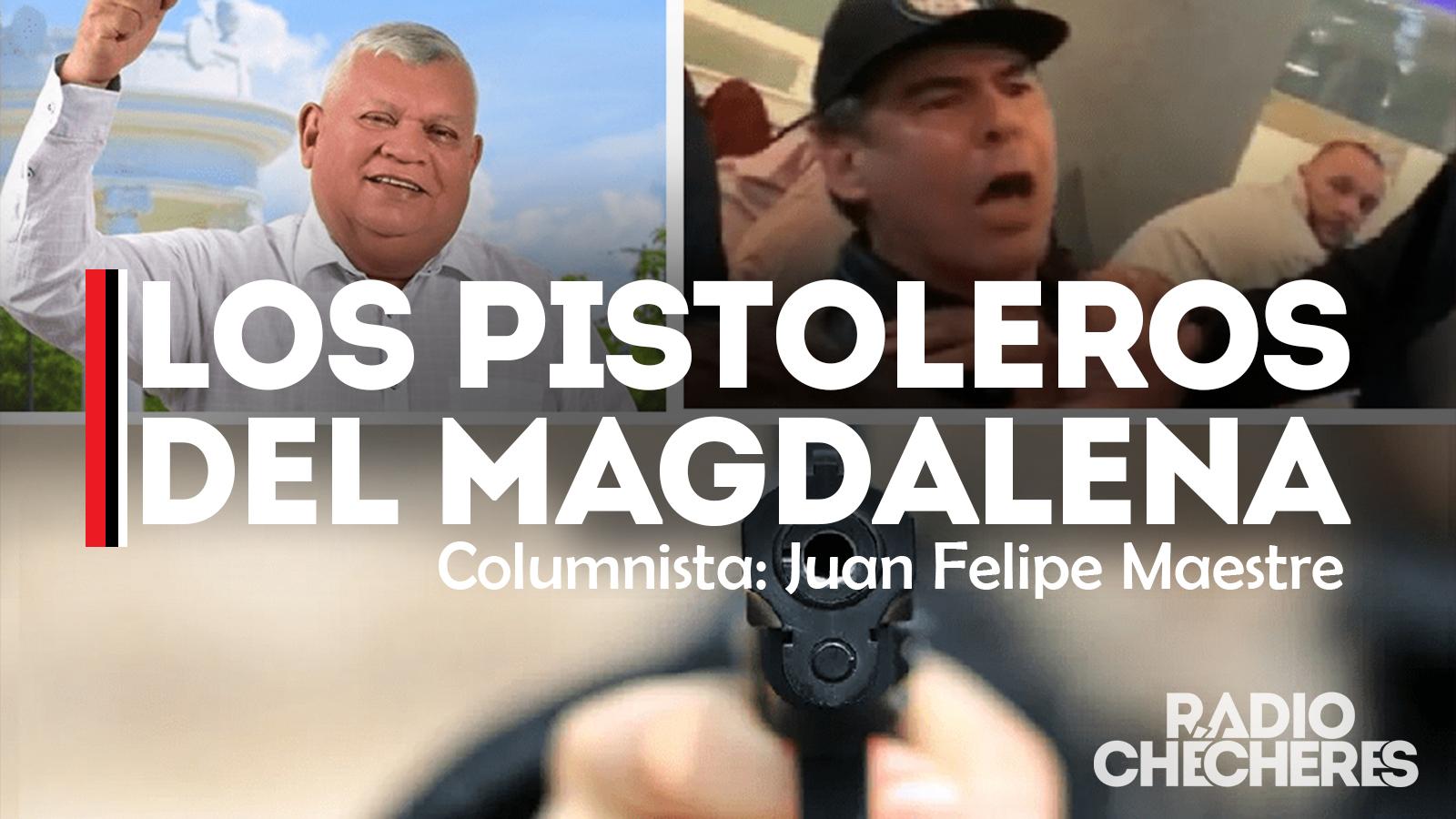 Los Pistoleros del Magadalena