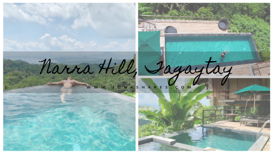 |Travel| Narra Hill, Tagaytay