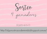 http://algunostrozosdemivida.blogspot.com.es/2016/10/sorteo-4-ganadores.html