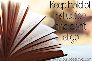 Keep Hold of Instruction and Don't Let Go
