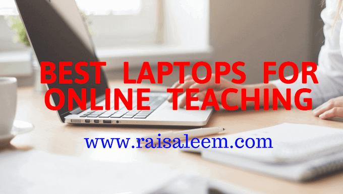 Best Laptops For Online Teaching 2020 [Best laptop Buyer's Guide]