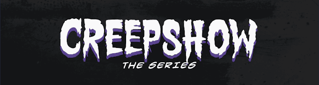Creepshow - The series