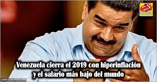 Venezuela cierra el 2019 con hiperinflación y el salario más bajo del mundo