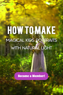 How to Make Magical Kids Portraits with Natural Light Shooting with Magical Light - Photography Tips
