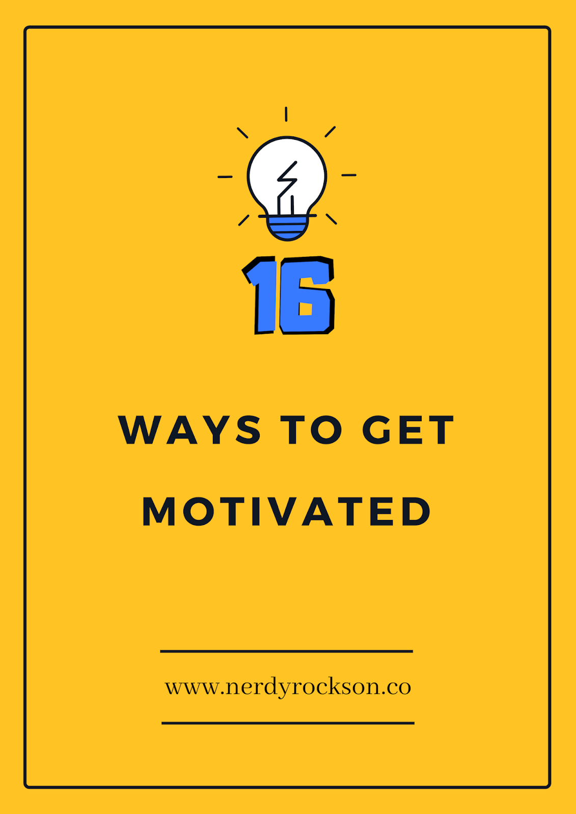 16 Ways to get motivated