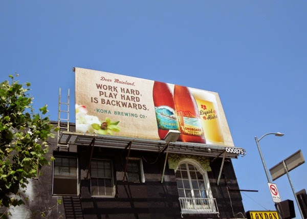 Work play hard is backwards Kona Brewing billboard