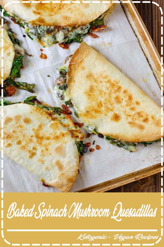 And baking these quesadillas allows you to make many at once Baked Spinach Mushroom Quesadillas