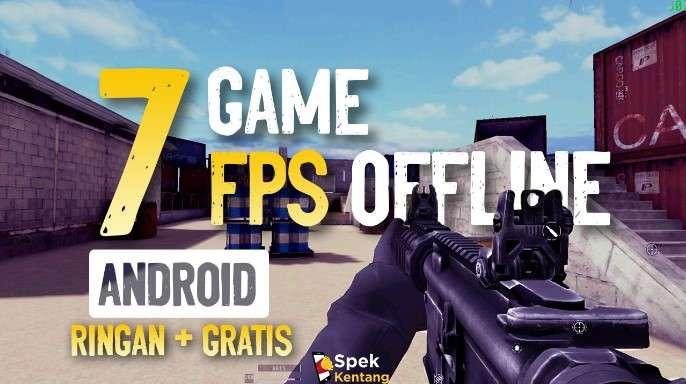 7 Game FPS Offline Terbaik di Android 2020 Ringan
