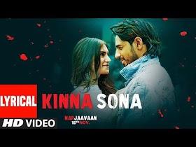 किन्ना सोना Kinna Sona Lyrics - Marjaavaan