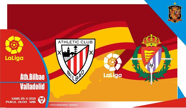 Prediksi Athletic Bilbao vs Real Valladolid 29 April 2021