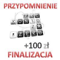 finalizacja promocji konto za zero premia 100 zł pko bp