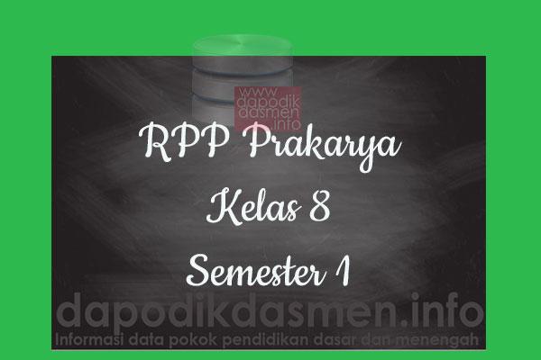 RPP Prakarya Kelas 8 SMP MTs Semester 1 Revisi Terbaru 2019-2020